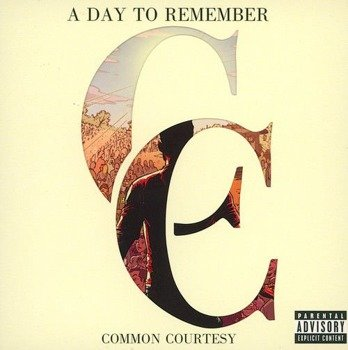 A DAY TO REMEMBER: COMMON COURTESY (CD)