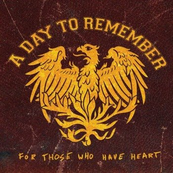 A DAY TO REMEMBER: FOR THOSE WHO HAVE HEART (CD+DVD)