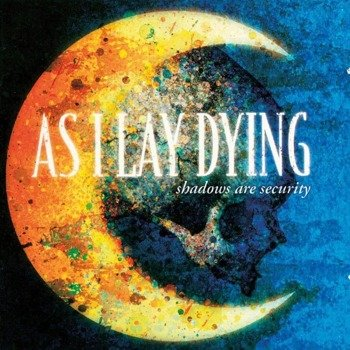 AS I LAY DYING: SHADOWS ARE SECURITY (CD)