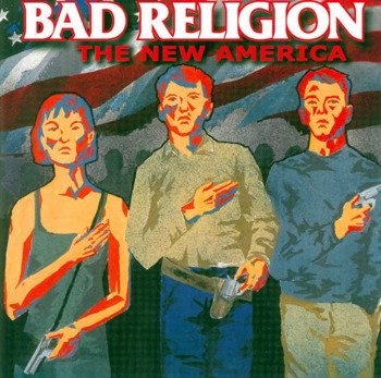 BAD RELIGION: THE NEW AMERICA (CD)