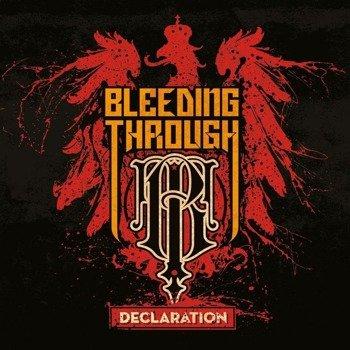 BLEEDING THROUGH: DECLARATION (CD)