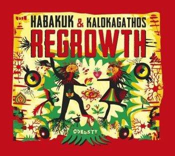 HABAKUK & KALOKAGATHOS: REGTOWTH (CD)