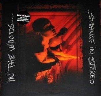 IN THE WOODS: STRANGE IN STEREO (LP VINYL)