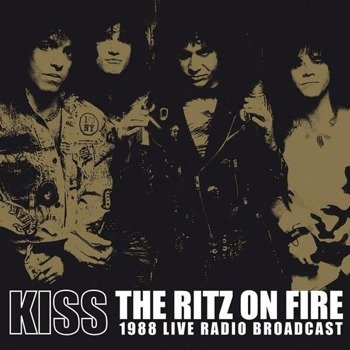 KISS: THE RITZ ON FIRE -1988 LIVE RADIO BROADCAST (2LP VINYL)