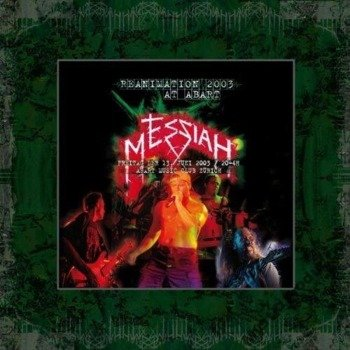 MESSIAH: REANIMATION 2003 (2CD)