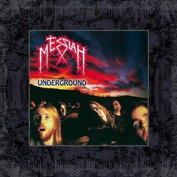 MESSIAH: UNDERGROUND (2CD)