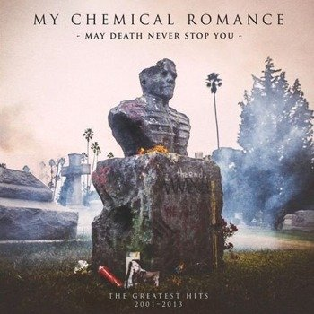 MY CHEMICAL ROMANCE: MAY DEATH NEVER STOP YOU (CD)