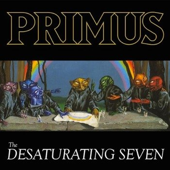 PRIMUS: THE DESATURATING SEVEN (CD)