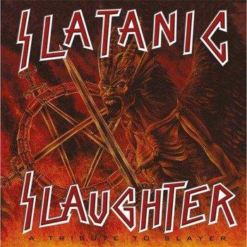 SLATANIC SLAUGHTER: A TRIBUTE TO SLAYER (2LP VINYL)