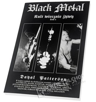 książka BLACK METAL - KULT WIECZNIE ŻYWY CZ.1 Dayal Patterson