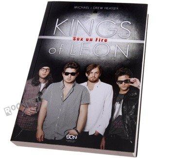 książka KINGS OF LEON - SEX ON FIRE autor: M. & D. HEATLEY