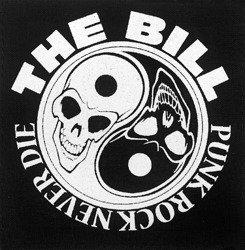 naszywka THE BILL - PUNK ROCK NEVER DIE