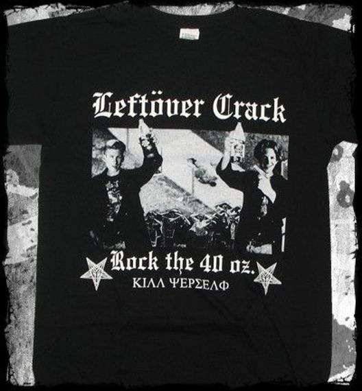 koszulka LEFTOVER CRACK - ROCK THE 40 OZ.