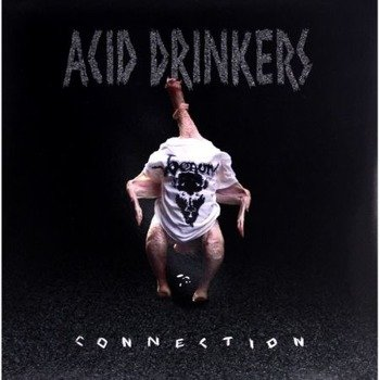 ACID DRINKERS: INFERNAL CONNECTION (LP VINYL)