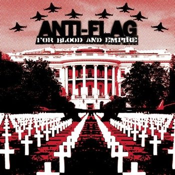 ANTI-FLAG: FOR BLOOD AND EMPIRE (CD)