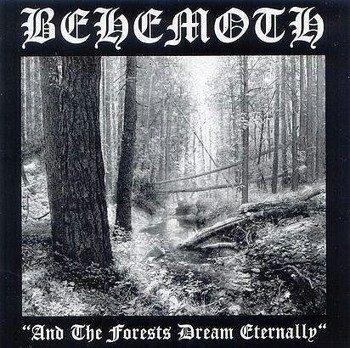 BEHEMOTH: AND THE FORESTS DREAM ETERNALLY (LP VINYL)