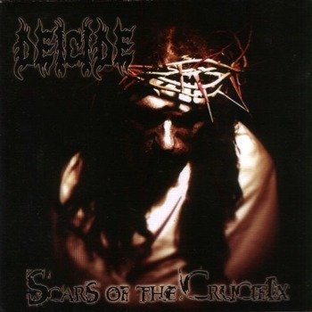 DEICIDE: SCARS OF THE CRUCIFIX (CD)