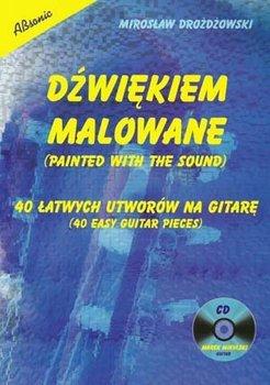DŹWIĘKIEM MALOWANE - 40 łatwych utworów na gitarę