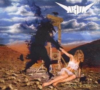 KRUK: BEFORE HE'LL KILL YOU (CD)