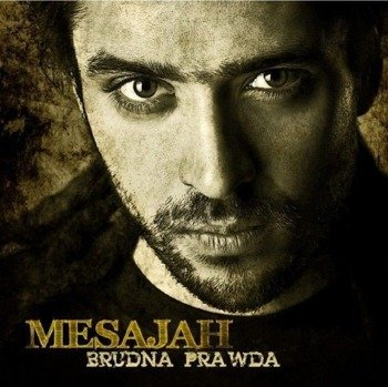MESAJAH: BRUDNA PRAWDA (CD)