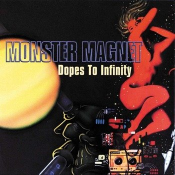 MONSTER MAGNET: DOPES TO INFINITY (CD)