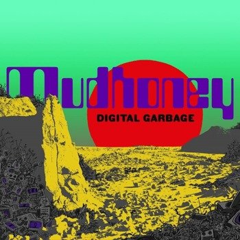 MUDHONEY: DIGITAL GARBAGE (CD)