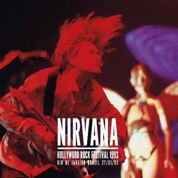 NIRVANA: HOLLYWOOD ROCK FESTIVAL1993 (LP VINYL)