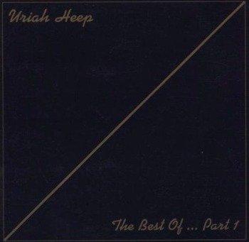 URIAH HEEP: THE BEST OF..PART 1 (CD) REMASTER