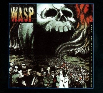 W.A.S.P.: THE HEADLESS CHILDREN (CD)