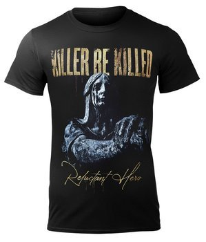 koszulka KILLER BE KILLED - RELUCTANT HERO