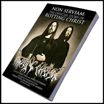 książka NON SERVIAM: THE OFFICIAL STORY OF ROTTING CHRIST - Sakis Tolis, Dayal Patterson, wersja anglojęzyczna