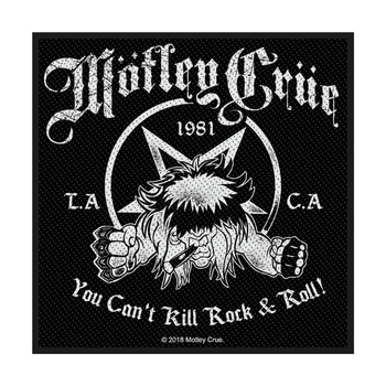 naszywka MOTLEY CRUE - YOU CAN'T KILL ROCK N ROLL