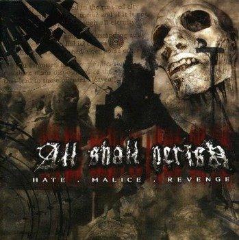 płyta CD: ALL SHALL PERISH - HATE.MALICE.REVENGE