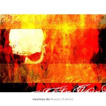 płyta CD: INSOMNIUS DEI - ILLUSIONS OF SILENCE
