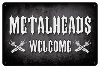 tabliczka z metalu METALHEADS WELCOME