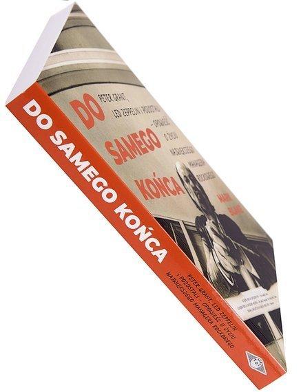 książka DO SAMEGO KOŃCA - PETER GRANT, LED ZEPPELIN I POZOSTALI – OPOWIEŚĆ O ŻYCIU NAJWIĘKSZEGO MANAGERA ROCKOWEGO